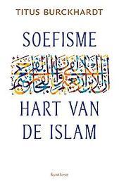 Soefisme, hart van de Islam. hart van de islam, Titus Burckhardt, Paperback