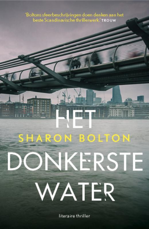 Het donkerste water Bolton, Sharon, Paperback