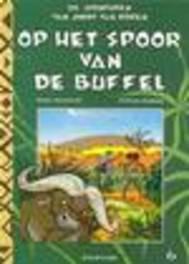 JIMMY VAN DOREN 06. OP HET SPOOR VAN DE BUFFEL JIMMY VAN DOREN, Desberg, Stephen, Paperback