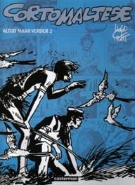 CORTO MALTESE HC06. CORTO ALTIJD MAAR VERDER DL 2 CORTO MALTESE, PRATT, H, Hardcover
