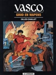 VASCO 01. GOUD EN WAPENS VASCO, CHAILLET, GILLES, CHAILLET, GILLES, Paperback