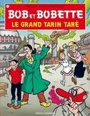 BOB ET BOBETTE 296. LE GRAND TARIN TARE