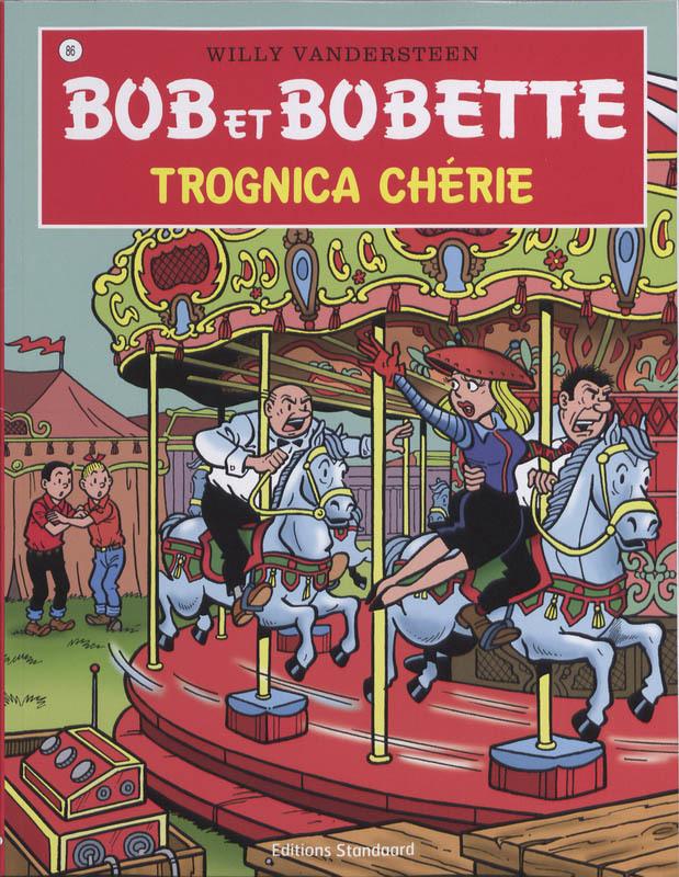 Tronica Cherie Bob et Bobette, Willy Vandersteen, Paperback