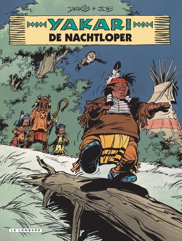 YAKARI 30. DE NACHTLOPER YAKARI, DERIB, Paperback