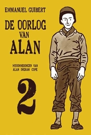 De oorlog van Alan: 2 OORLOG VAN ALAN, Guibert, Emmanuel, Hardcover