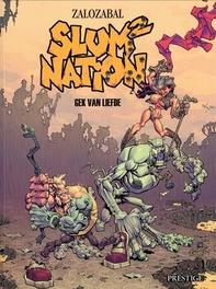 SLUM NATION 02. GEK VAN DE LIEFDE SLUM NATION, Zalozabal, Paperback