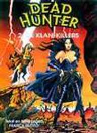 DEAD HUNTER 02. DE KLAN-KILLERS DEAD HUNTER, TACITO, FRANCK, TACITO, FRANCK, Paperback