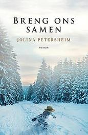 Breng ons samen Petersheim, Jolina, Paperback