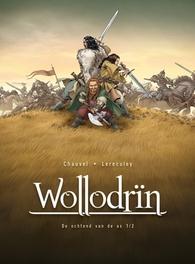 HC01. DE OCHTEND VAN DE AS 1/2 WOLLODRIN, Chauvel, David, Hardcover