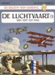 LEFRANC, DE REIZEN VAN 03. DE LUCHTVAART LEFRANC, DE REIZEN VAN, MARTIN, JACQUES, Paperback