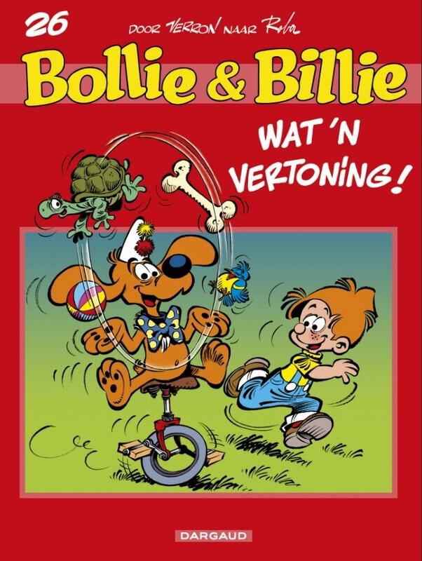 BOLLIE & BILLIE 26. WAT EEN VERTONING BOLLIE & BILLIE, Verron, Laurent, Paperback
