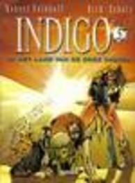 INDIGO 05. HET LAND VAN DE DODE SHAYRA INDIGO, Feldhoff, Robert, Paperback