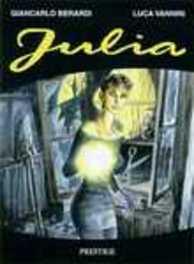 JULIA 01. OGEN VAN DE AFGROND JULIA, SOLDI, LUCA, BERNARDI, GIONCAROLO, Paperback