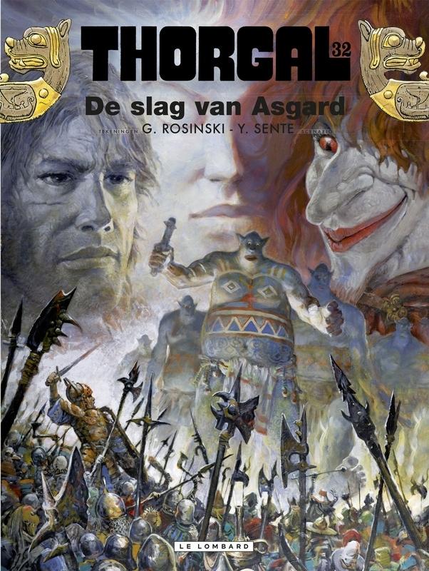 THORGAL 32. DE SLAG VAN ASGARD THORGAL, Sente, Yves, Paperback