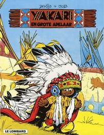 YAKARI 01. YAKARI EN DE GROTE ADELAAR YAKARI, DERIB, JOB, Paperback