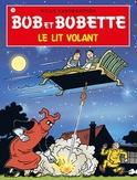 BOB ET BOBETTE 124. LE LIT VOLANT (NIEUWE COVER)