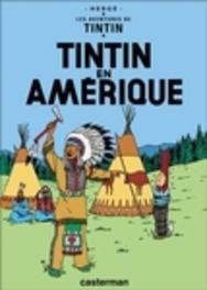 Les Aventures de Tintin 03. Tintin en Amerique TINTIN, Hergé, Hardcover
