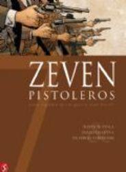 ZEVEN HC12. ZEVEN PISTOLEROS 12/14 (David Chauvel, Bastien Ayala) 64 p., Hardcover