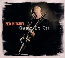 GAME IS ON ZED MITCHELL, CD