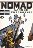 NOMAD 05. KAROSHI ENTERPRICE
