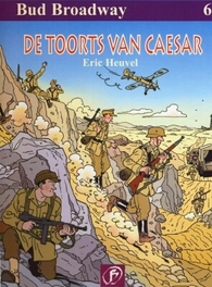 06. DE TOORTS VAN CAESAR BUD BROADWAY, Heuvel, Eric, Paperback