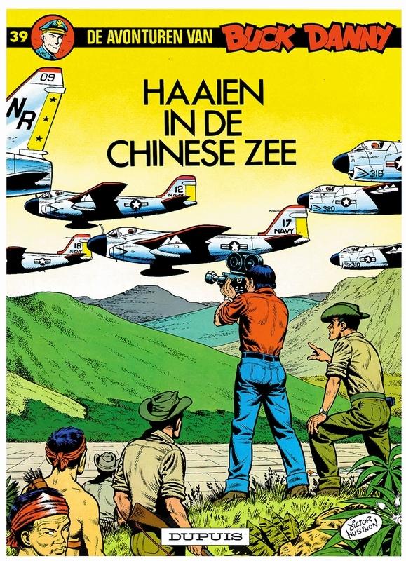BUCK DANNY 039. HAAIEN IN CHINESE ZEE BUCK DANNY, HUBINON, VICTOR, CHARLIER, JEAN-MICHEL, Paperback
