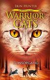 WARRIOR CATS WARRIOR CATS - MACHT VAN DRIE - ZONSOPGANG