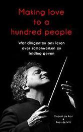 De magie van de maestro. wat dirigenten ons leren over samenwerken en leiding geven, Vincent de Kort, Paperback