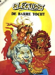 ELFQUEST 02. DE BARRE TOCHT ELFQUEST, Pini, Richard, onb.uitv.