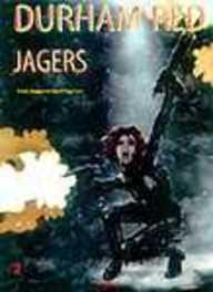 DURHAM RED 02. JAGERS DURHAM RED, HARRISON, MARK, HOGAN, PETER, Paperback