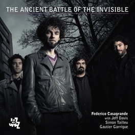 ANCIENT BATTLE OF THE.. .. INVISIBLE FEDERICO CASAGRANDE, CD