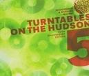 TURNTABLES ON THE HUDSON MAX SEDGLEY/BANDA FAVELA/TROUBLE MAN/PLEB/ZIP CODE
