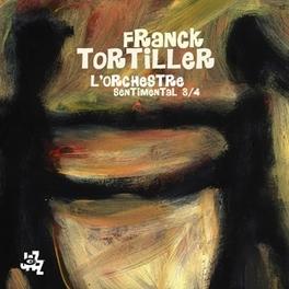 SENTIMENTAL 3-4 FRANCK TORTILLER, CD