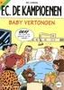 KAMPIOENEN 51. BABY VERTONGEN