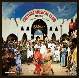 SHIME MUSIC FROM TANZANIA Audio CD, CULTURE MUSICAL CLUB, CD
