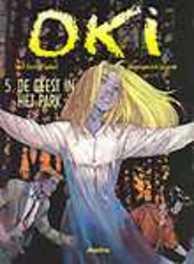 OKI 05. DE GEEST IN HET PARK OKI, Erik, Juszezak, Paperback
