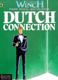 LARGO WINCH 06. DUTCH CONNECTION LARGO WINCH, FRANCQ, PHILIPPE, HAMME, JEAN VAN, Paperback
