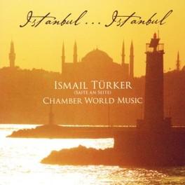 ISTANBULISTANBUL ISMAIL TUERKER, CD