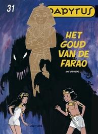 PAPYRUS 31. HET GOUD VAN DE FARAO PAPYRUS, GIETER DE, Paperback