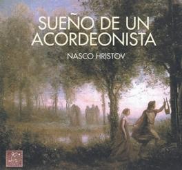 SUENO DE UN ACORDEONISTA Audio CD, HRISTOV NASCO, CD
