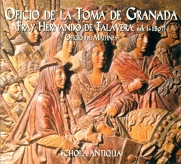 OFICIO DE LA TOMA DE GRAN Audio CD, SCHOLA ANTIGUA, CD
