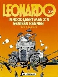 29. IN NOOD LEERT MEN Z'N GENIEEN KENNEN LEONARDO, TURK, GROOT B DE, Paperback