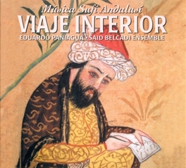 VIAJE INTERIOR:MUSICA SUF EDUARDO PANIAGUA BELCADI, SAID -ENSEMBLE-, CD