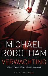 Verwachting Robotham, Michael, Paperback