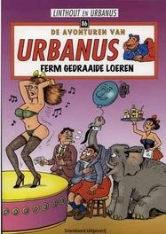 URBANUS 086. FERM GEDRAAIDE LOEREN URBANUS, Willy Linthout, Paperback