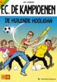 De huilende hooligan F.C. De Kampioenen, Hec Leemans, Paperback