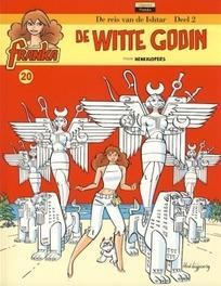 De witte Godin Franka, Kuijpers, Henk, Paperback