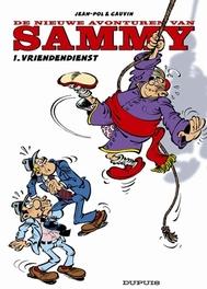 SAMMY NIEUWE AVONTUREN VAN 01. VRIENDENDIENST SAMMY NIEUWE AVONTUREN VAN, JEAN-POL, CAUVIN, Paperback