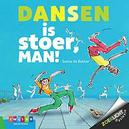 Dansen is stoer, man!