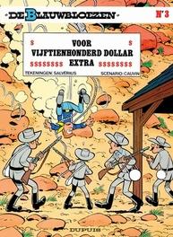 BLAUWBLOEZEN 03. VOOR VIJFTIENHONDERD DOLLAR EXTRA BLAUWBLOEZEN, Cauvin, Raoul, Paperback